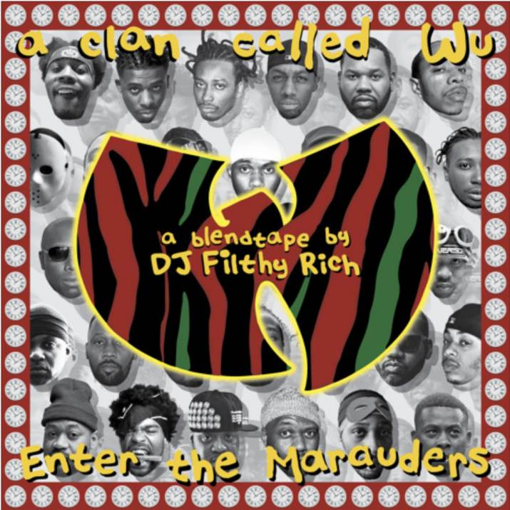 DJ Filthy Rich - A Clan Called Wu: Enter The Marauders (Mixtape) (Certified Audio Dope Classic)